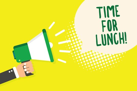 Word writing text Time For Lunch. Business concept for Moment to have a meal Break from work Relax eat drink rest Man holding megaphone loudspeaker speech bubble yellow background halftone