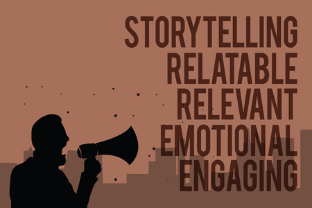 Conceptual hand writing showing Storytelling Relatable Relevant Emotional Engaging. Business photo text Share memories Tales Man holding megaphone politician making promises brown background