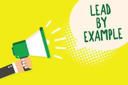 Word writing text Lead By Example. Business concept for Be a mentor leader follow the rules give examples Coach Man holding megaphone loudspeaker speech bubble yellow background halftone
