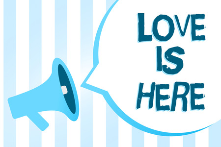 Handwriting text writing Love Is Here. Concept meaning Romantic feeling Lovely emotion Positive Expression Care Joy Megaphone loudspeaker blue stripes important loud message speech bubble Imagens