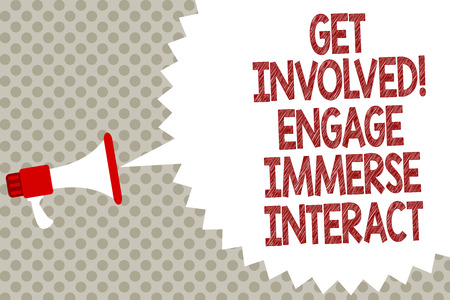 Handwriting text Get Involved Engage Immerse Interact. Concept meaning Join Connect Participate in the project Megaphone loudspeaker speech bubble message gray background halftone Фото со стока