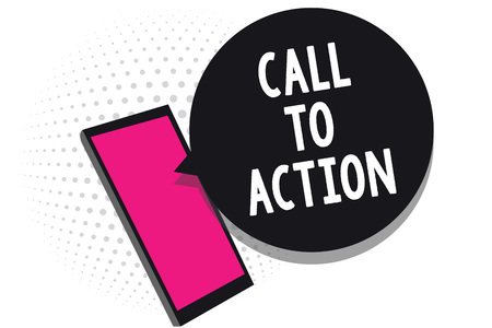 Text sign showing Call To Action. Conceptual photo Encourage Decision Move to advance Successful strategy Cell phone receiving text messages chats information using applications