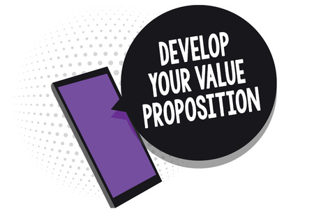 Writing note showing Develop Your Value Proposition. Business photo showcasing Prepare marketing strategy sales pitch Cell phone receiving text messages chat information using applications