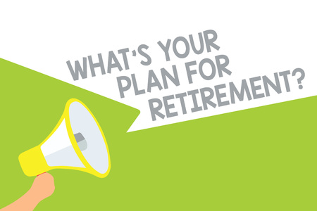 Text sign showing What s is Your Plan For Retirement question. Conceptual photo Savings Pension Elderly retire Megaphone loudspeaker speech bubbles important message speaking out loud