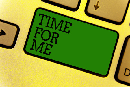 Conceptual hand writing showing Time For Me. Business photo text I will take a moment to be with myself Meditate Relax Happiness Keyboard green create computer computing reflection document