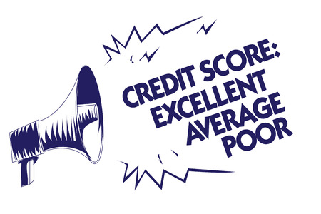 Writing note showing Credit Score Excellent Average Poor. Business photo showcasing Level of creditworthness Rating Report Blue megaphone loudspeaker important message screaming speaking loud