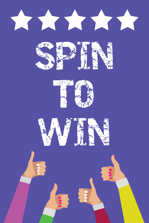 Text sign showing Spin To Win. Conceptual photo Try your luck Fortune Casino Gambling Lottery Games Risk Men women hands thumbs up approval five stars information purple background