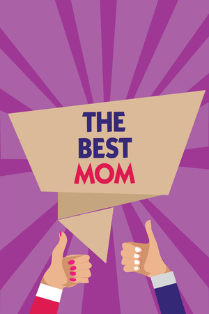 Writing note showing The Best Mom. Business photo showcasing Appreciation for your mother love feelings compliment Man woman hands thumbs up approval speech bubble rays background Stock fotó