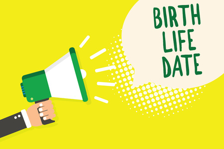Word writing text Birth Life Date. Business concept for Day a baby is going to be born Maternity Pregnancy Give life Man holding megaphone loudspeaker speech bubble yellow background halftone