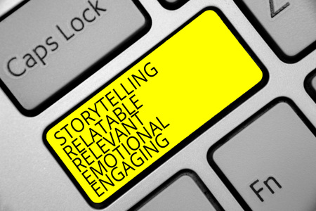 Text sign showing Storytelling Relatable Relevant Emotional Engaging. Conceptual photo Share memories Tales Keyboard yellow key Intention create computer computing reflection document