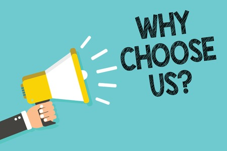 Writing note showing Why Choose Us question. Business photo showcasing Reasons for choosing our brand over others arguments Man holding megaphone loudspeaker blue background message speaking Reklamní fotografie - 106623194