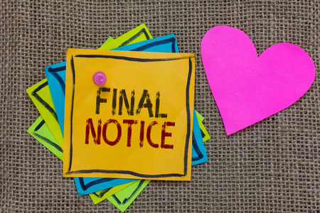 Conceptual hand writing showing Final Notice. Business photo text Formal Declaration or warning that action will be taken Paper notes Important reminders Romantic message Jute background Banco de Imagens