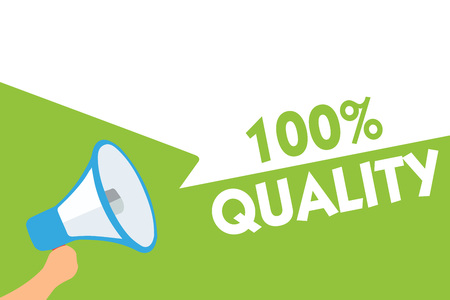 Word writing text 100 Quality. Business concept for Guaranteed pure and no harmful chemicals Top Excellence Megaphone loudspeaker speech bubbles important message speaking out loud