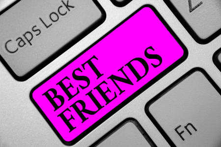 Writing note showing Best Friends. Business photo showcasing A person you value above other persons Forever buddies Keyboard purple key Intention computer computing reflection document