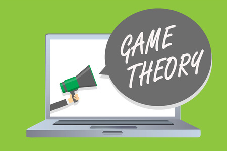 Handwriting text Game Theory. Concept meaning branch of mathematics concerned with analysis of strategies Man holding megaphone loudspeaker speech bubble message speaking loud
