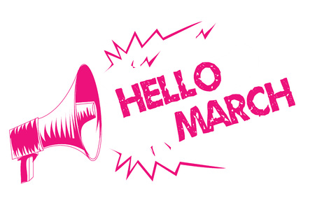 Conceptual hand writing showing Hello March. Business photo text musical composition usually in duple or quadruple with beat Pink megaphone loudspeaker important message screaming speaking Imagens