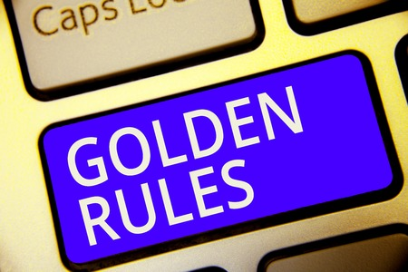 Conceptual hand writing showing Golden Rules. Business photo showcasing Basic principle that should be followed Important Principle Keyboard blue key Intention computer reflection document