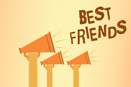 Writing note showing Best Friends. Business photo showcasing A person you value above other persons Forever buddies Hands holding megaphones loudspeakers important message speaking loud