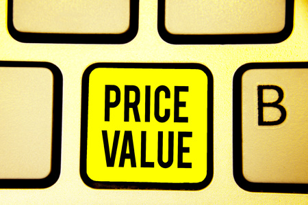 Handwriting text Price Value. Concept meaning strategy which sets cost primarily but not exclusively Keyboard yellow key Intention create computer computing reflection document