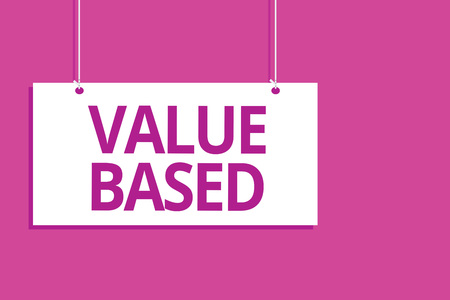 Text sign showing Value Based. Conceptual photo Considering the product worth in satisfying the customer Hanging board message communication open close sign purple background Stock Photo