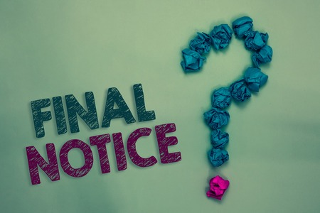 Text sign showing Final Notice. Conceptual photo Formal Declaration or warning that action will be taken Crumpled papers forming question mark several tries unanswered doubt Stock Photo