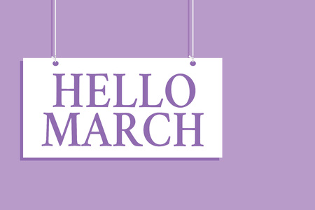 Writing note showing Hello March. Business showcasing musical composition usually in duple or quadruple with beat Hanging board message communication open close sign purple background Banco de Imagens