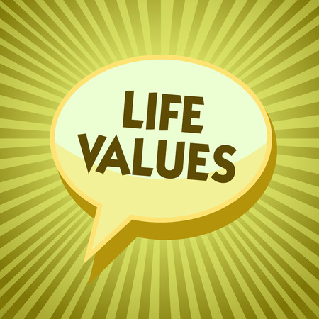 Conceptual hand writing showing Life Values. Business showcasing things that you believe are important in the way you live Yellow speech bubble message rays shadow important intention