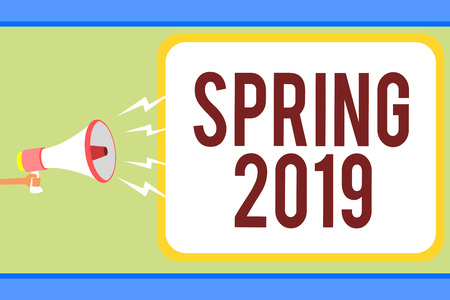 Handwriting text writing Spring 2019. Concept meaning time of year where flowers rise following winter season Man holding megaphone loudspeaker speech bubble message speaking loud