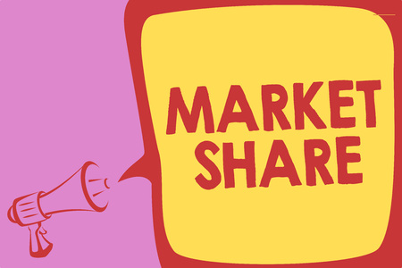 Handwriting text writing Market Share. Concept meaning The portion of a market controlled by a particular company Megaphone loudspeaker speech bubble important message speaking out loud Banco de Imagens