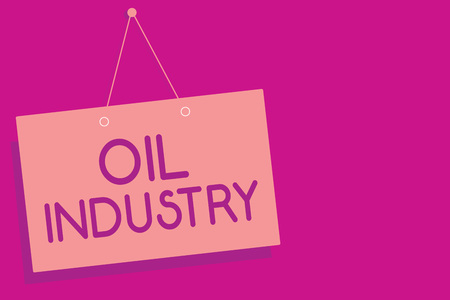 Text sign showing Oil Industry. Conceptual photo Exploration Extraction Refining Marketing petroleum products Pink board wall message communication open close sign purple background Stock Photo