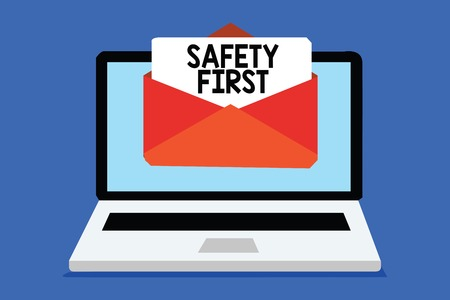 Word writing text Safety First. Business concept for Avoid any unnecessary risk Live Safely Be Careful Pay attention Computer receiving email important message envelope with paper virtual
