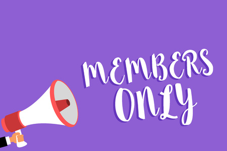 Conceptual hand writing showing Members Only. Business photo text Limited to an individual belongs to a group or an organization Man holding megaphone loudspeaker purple background speaking loud 版權商用圖片