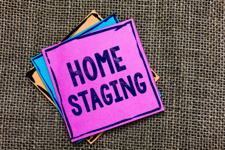 Handwriting text Home Staging. Concept meaning Act of preparing a private residence for sale in the market Paper notes Important reminders Communicate ideas messages Jute background Stock fotó