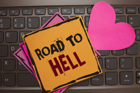 Word writing text Road To Hell. Business concept for Extremely dangerous passageway Dark Risky Unsafe travel Papers Romantic lovely message Heart Keyboard Type computer Good feelings Reklamní fotografie
