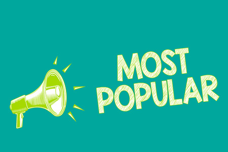 Text sign showing Most Popular. Conceptual photo Liked Followed Enjoyed by majority of the people in a society Megaphone loudspeaker green background important message speaking loud 스톡 콘텐츠
