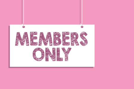 Conceptual hand writing showing Members Only. Business photo text Limited to an individual belongs to a group or an organization Hang board communicate information open close sign pink background 版權商用圖片