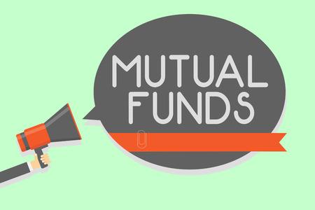 Conceptual hand writing showing Mutual Funds.