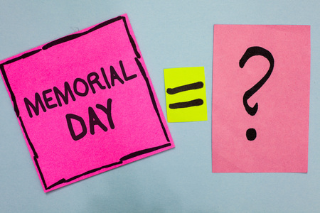 Word writing text Memorial Day. Business concept for To honor and remembering those who died in military service Pink paper notes reminders equal sign question mark important answer Stock Photo