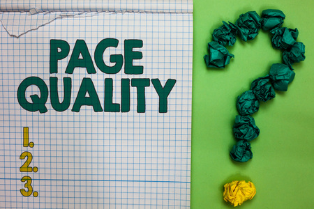 Writing note showing Page Quality. Business photo showcasing Effectiveness of a website in terms of appearance and function Square notebook crumpled papers forming question mark green background