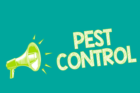 Text sign showing Pest Control. Conceptual photo Killing destructive insects that attacks crops and livestock Megaphone loudspeaker green background important message speaking loud