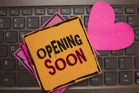 Word writing text Opening Soon. Business concept for Going to be available or accessible in public anytime shortly Papers Romantic lovely message Heart Keyboard Type computer Good feelings
