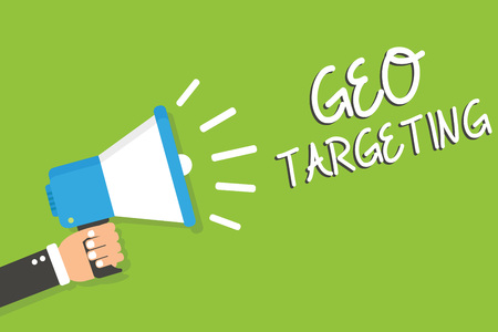 Handwriting text Geo Targeting. Concept meaning Digital Ads Views IP Address Adwords Campaigns Location Man holding megaphone loudspeaker green background message speaking loud Stockfoto