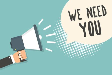 Testo della scrittura abbiamo bisogno di te. Concetto significato aiuto dipendente bisogno di lavoratori reclutamento headhunting occupazione uomo con megafono altoparlante discorso bolla sfondo blu mezzitoni