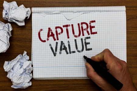 Handwriting text Capture Value. Concept meaning Customer Relationship Satisfy Needs Brand Strength Retention Man holding marker notebook crumpled papers ripped pages mistakes made