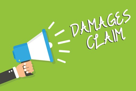 Handwriting text Damages Claim. Concept meaning Demand Compensation Litigate Insurance File Suit Man holding megaphone loudspeaker green background message speaking loud