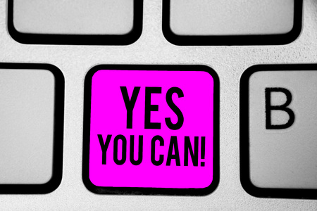 Conceptual hand writing showing Yes You Can. Business photo text Positivity Encouragement Persuade Dare Confidence Uphold Keyboard purple key Intention create computer reflection document