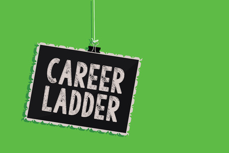 Text sign showing Career Ladder. Conceptual photo Job Promotion Professional Progress Upward Mobility Achiever Hanging blackboard message communication information sign green background Stok Fotoğraf