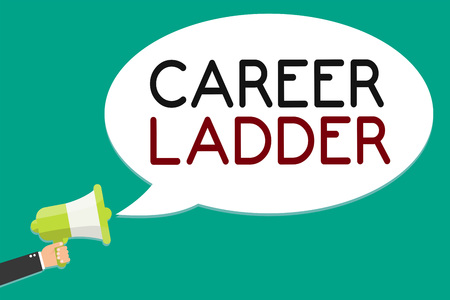 Handwriting text writing Career Ladder. Concept meaning Job Promotion Professional Progress Upward Mobility Achiever Man holding megaphone loudspeaker speech bubble message speaking loud