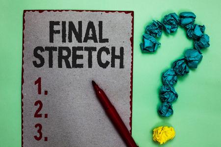 Handwriting text writing Final Stretch.