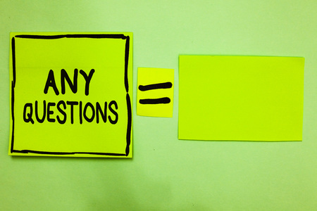Word writing text Any Questions. Business concept for Clueless Blank face Inquiry Disputes Probes Issues Riddles Green paper notes reminders equal sign important messages to remember Stock Photo